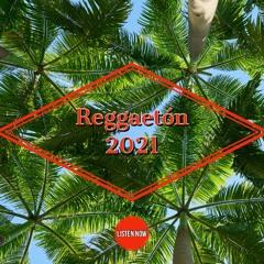 Reggaeton 2021 Vol. 11