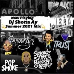 Dj Shotta Ay - 2021 Hip Hop Mix Summer