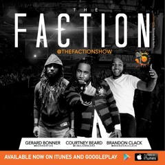 The Faction (Episode 439 - Price Went Up)