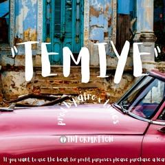 """""""TEMIYE"""" AFROBEAT WIZKID TYPE BEAT"""