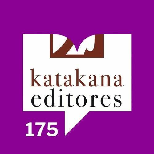 Episodio 175: Editoriales - Katakana Ediciones