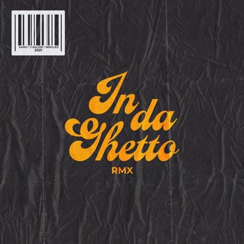 J Balvin, Skrillex - In Da Getto (Saiko Remix)