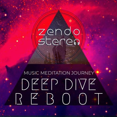 Zendo Stereo   Deep Dive Reboot