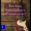 Awerekyekyere(Acoustic cover)