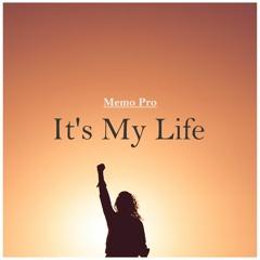 Memo Pro - It's My Life
