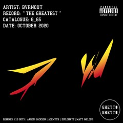 BVRNOUT - Greatest