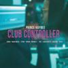 Club Controller (Remix) [feat. Zanda Zakuza, Naak MusiQ, Ziyon, Mpumi, Nokwazi, TNS, LaSoulMates, Busiswa & Bucie]