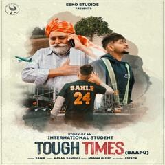 Tough Times ( Baapu)|| New Punjabi Song 2021 || Gv Promotion