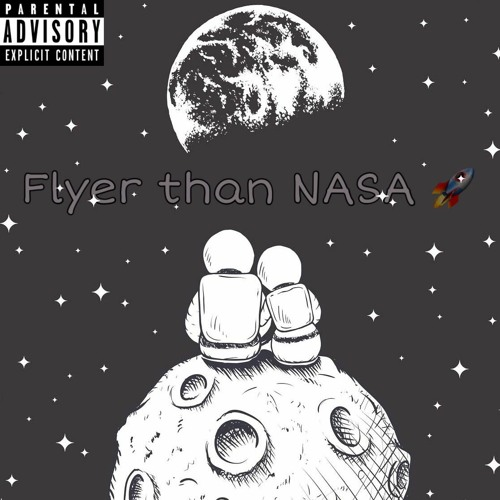 Flyer Than Nasa