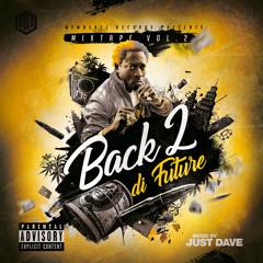 Back 2 di Future Vol.2 (Dancehall Mixtape)