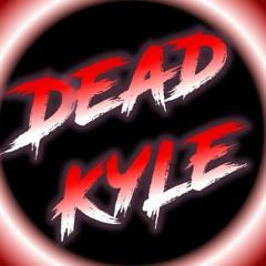 Dead Kyle