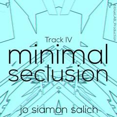 minimal seclusion IV