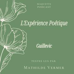 Guillevic lu par Mathilde Vermer