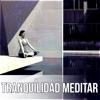 Meditación (Música para Relajación)