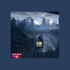 idealism - last time | slow + reverb