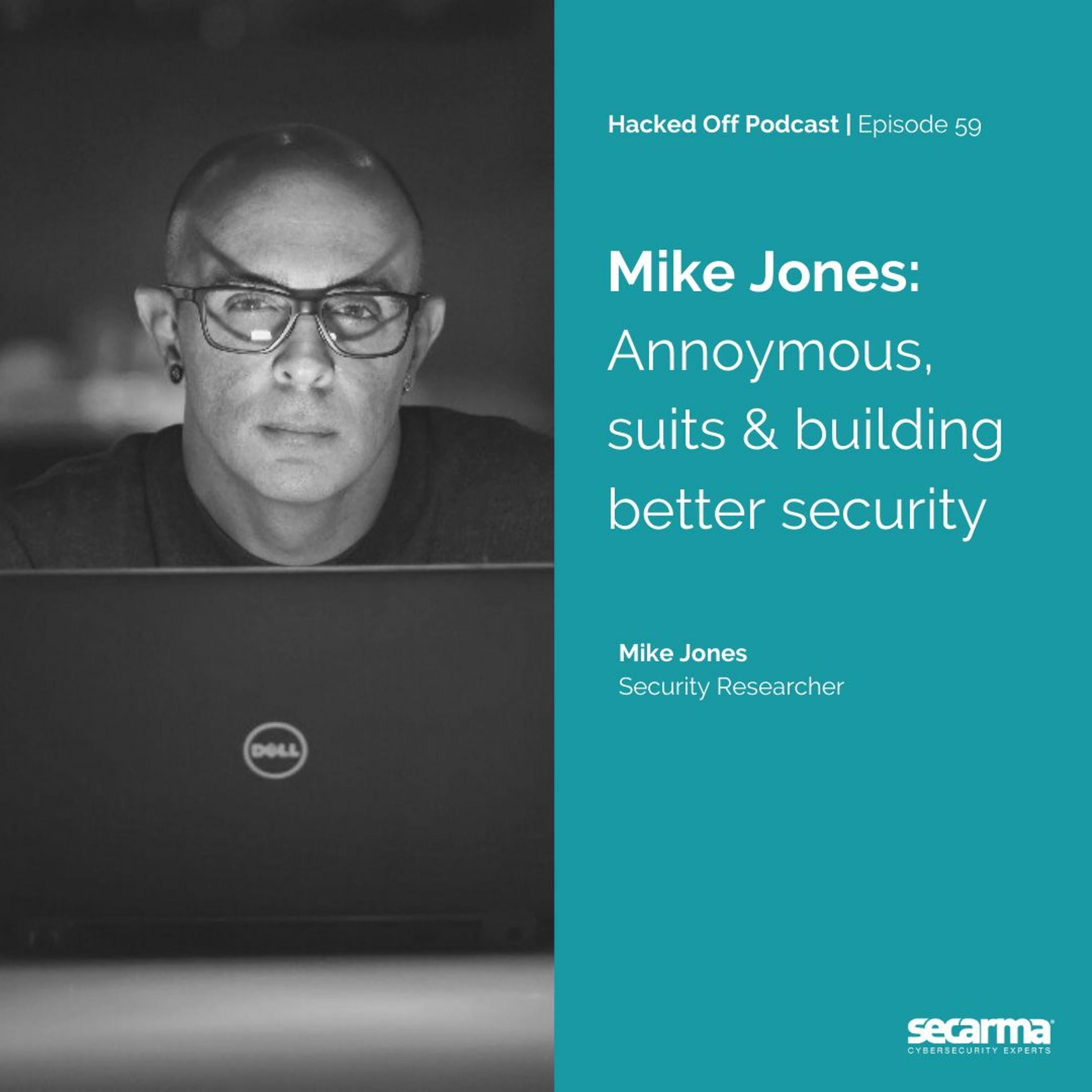 059. - Mike Jones: Anonymous, Suits, and Building Better Security