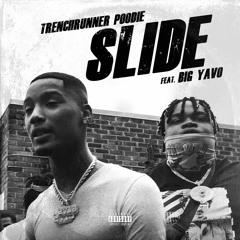 Slide feat. Big Yavo