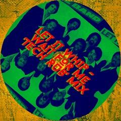 Dazz Band - Let It Whip (Wait For Me 'Tech Rub' Mix)