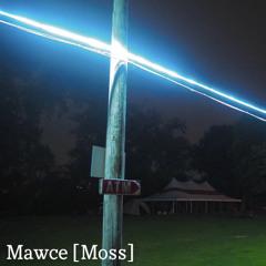 Mawce (Moss) - Demo