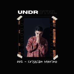 UNDRCTRL.002 - Cristian Merino