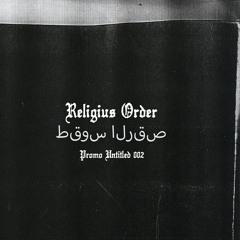 Religius Order - Untitled Promo 002