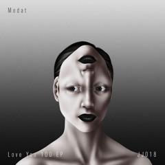 JJ108: Modat - Love You 100 EP