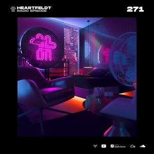 Sam Feldt - Heartfeldt Radio #271 [Stisema Guestmix]