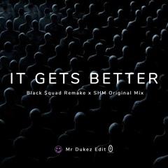 Swedish House Mafia  - It Gets Better Remode - [ Mr Dukez Extended Edit ] ( Filtered for Copyright )
