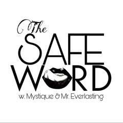 Safe Words: Stop But Dont Stop Ep. 1