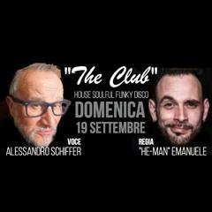 """Domenica 19 Settembre """"The Club"""""""
