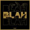 Download Blah Blah Blah Mp3