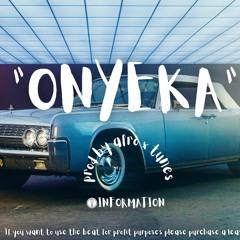 """""""ONYEKA"""" AFROBEAT WIZKID TYPE BEAT"""