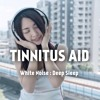 White Noise : Tinnitus Aid : Bonus Track : High Energy (feat. Natural Deep Sleep & White Noise System)
