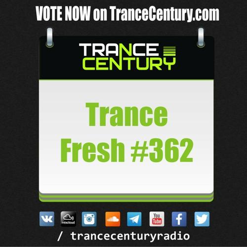 #TranceFresh 362