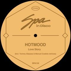 [SPA159] HOTMOOD - Love Story (MANUEL COSTELA REMIX)