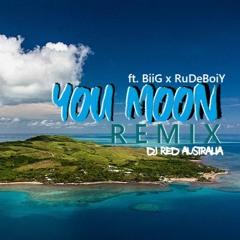 You Moon ft. BiiG x RuDeBoiY [Remix] by DJ Red