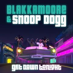 Blakkamoore - Get Down Tonight Feat. Snoop Dogg