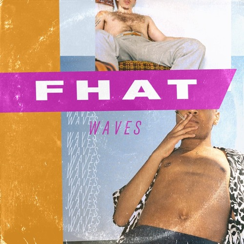 WAVES - FHAT