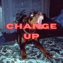 CHANGE UP [Prod. TROY NōKA]