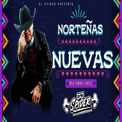 Norteñas Mix Nuevas (Abril Vol 2) 2021 Dj spider pzs