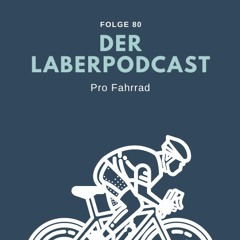 Folge 80 - Pro Fahrrad