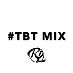 DJ RL TBT Mix