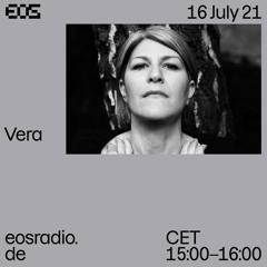 EOS Radio - Vera 16.07.21