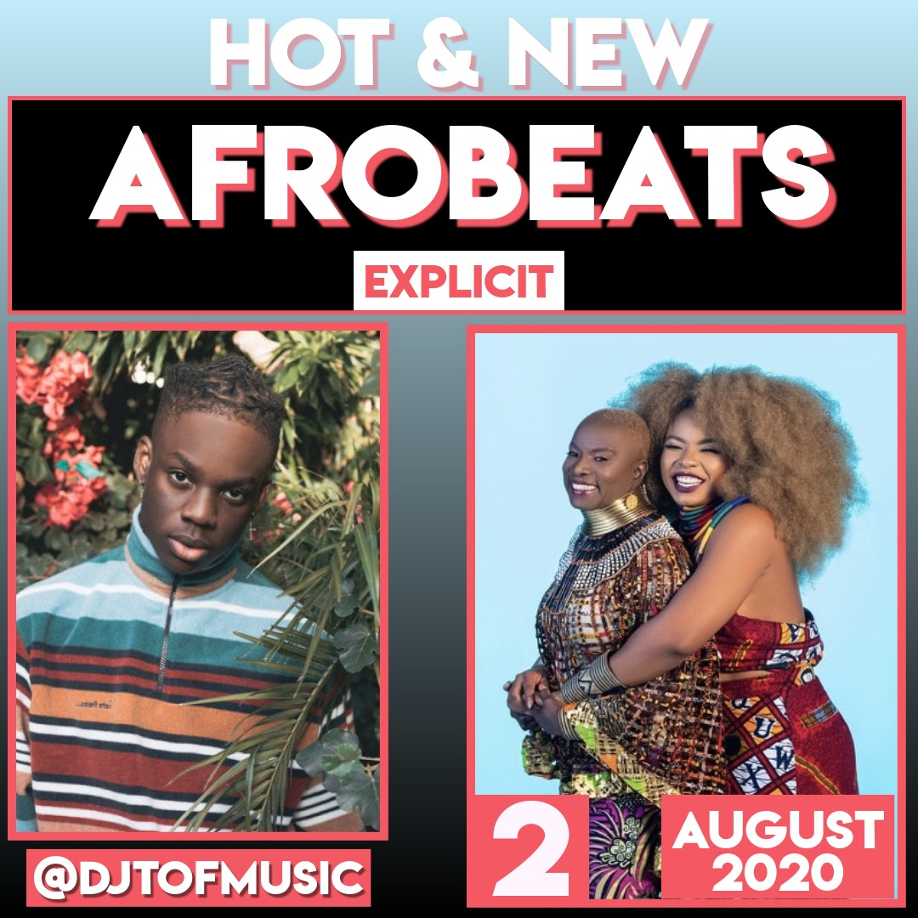 HOT AND NEW AFROBEATS 2 - AUGUST 2020
