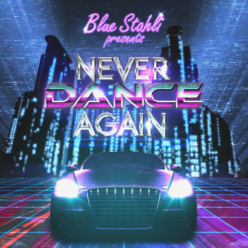 Never Dance Again