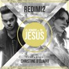 Download EL NOMBRE DE JESUS - REDIMI2 Feat. CHRISTINE D'CLARIO Mp3