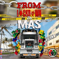 FROM LOCKDOWN TO MAS VOLUME 1