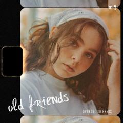 Meggie York - Old Friends (DVRKCLOUD Remix)