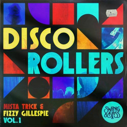 Download VA - Disco Rollers Vol.1 (by Mista Trick & Fizzy Gillespie) EP [SB006] mp3