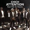 Attention (feat. Marlo & MZ)